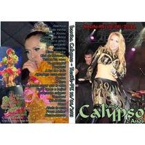 Dvd Banda Calypso Ao Vivo Em Recife-pe 2011 - 12 Anos