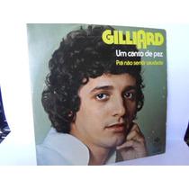Compacto Gilliard / Um Canto De Paz / Frete Grátis