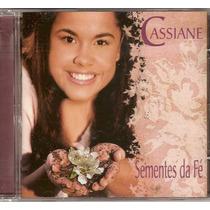 Cd Cassiane Sementes Da Fé Produto Novo Original