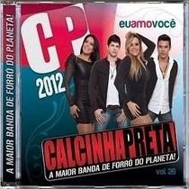 Cd Calcinha Preta 2012 - Eu Amo Você (original Lacrado)
