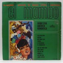 Lp Orquestra America Romantica - El Mambo - Beverly