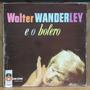 Lp (415) Vinil - Vários - Walter Wanderley E O Bolero
