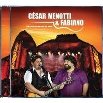 Cd Cesar Menotti&fabiano - Ao Vivo No Morro Da Urca (lacrado