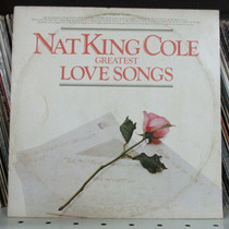 Lp Nat King Cole Greatest Love Song