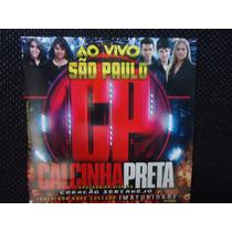 Cd Calcinha Preta Ao Vivo Em São Paulo