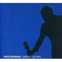 Cd Chico Buarque Carioca Ao Vivo - 2 Cds Digipack