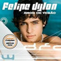 Cd Felipe Dylon Amor De Verão