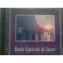 Cd Banda Expressao De Louvor Pai Gospel