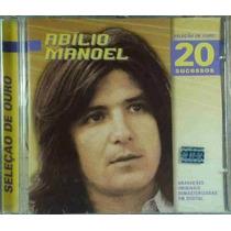 Cd Abilio Manoel - Selecao De Ouro - 20 Sucessos