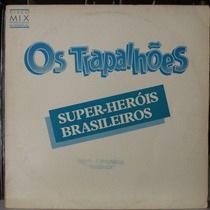 Lp Os Trapalhões Super Herois Brasileiros Disco Promo Mix