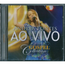 Cd Andrea Fontes Ao Vivo - Gospel Collection [mk Music]