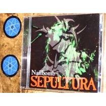 Cd Imp Sepultura - Nailbomb (live Europe/94) Max ( Soulfly )