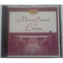 Cd Musicas Imortais Do Cinema Vol 3 Coleçao O Dia