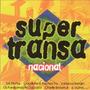 Cd Super Transa Nacional - Vanessa Rangel, Milton Guedes