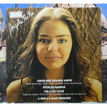 Angela Roro Meu Grande Amor Compacto Vinil Polydor Estéreo