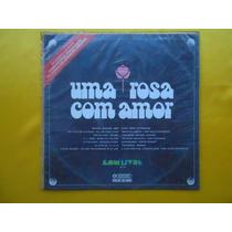 Lp Trilha Sonora Novela P1973 Um Rosa Com Amor Internacional