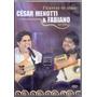 Dvd César Menotti E Fabiano - Palavras De Amor Ao Vivo -
