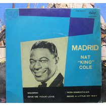Nat King Cole Madrid Compacto Vinil Capitol 45 Rpm