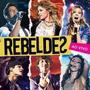 Cd Rebeldes - Ao Vivo (lacrado) Tv Record , Com Chay Suede