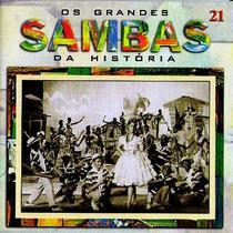 Cd / Grandes Sambas 21= Bando Da Lua, Odete Amaral, Almirant