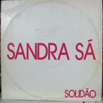 Lp Sandra De Sá Solidão Disco Promo Mix Single