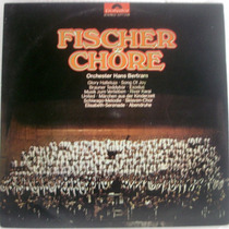 Lp - Orquestra De Hans Bertram - Fischer Chöre