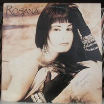 Lp Rosana Onde O Amor Me Leva 1989 Exx Estado