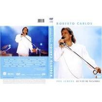 Dvd Roberto Carlos Pra Sempre Ao Vivo Pacaembu