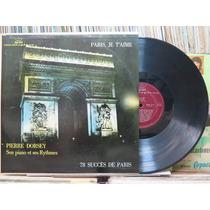 Pierre Dorsey Son Piano Et Ses Rythmes Paris Je Taime Lp