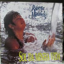 Lp Roberta Miranda Sol Da Minha Vida Exx + Encarte