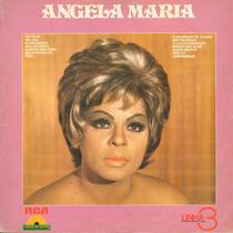 Lp Angela Maria - Disco De Ouro - Linha 3 - 1981 - Rca