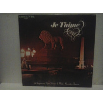 Lp Je Taime 14 Inesqueciveis Musica Romantica Francesa