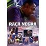 Raça Negra Canta Jovem Guarda Ii Dvd