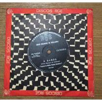 Compacto Chico Buarque De Holanda 1966 A Banda Disco Ep