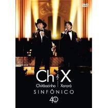 Dvd Chitãozinho E Xororó Sinfonico 40 Anos Original + Frete