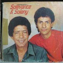 Lp Solevante & Soleny Grito De Alerta Bom Estado