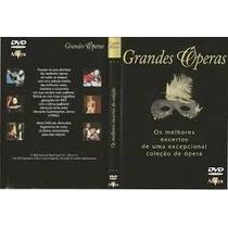 Dvd Original Grandes Óperas - Os Melhores Excertos De Uma Ex