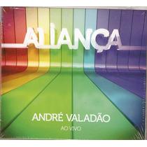 Cd André Valadão - Aliança Ao Vivo - Novo***