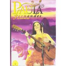 Dvd - Paula Fernandes - Ao Vivo No Rio