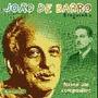 Cd Braguinha - Joao De Barro - Nasce Um Compositor - Alvinho