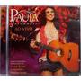 Cd - Paula Fernandes - Ao Vivo
