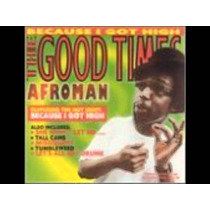 Cd-afroman-the Good Times-because I Got High-12 Faixas-2001