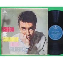 Lp João Gilberto - Chega De Saudade (odeon Mofb-3073)