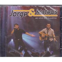 Cd Jorge E Mateus - Ao Vivo Em Goiânia - Lac. Frete Grátis