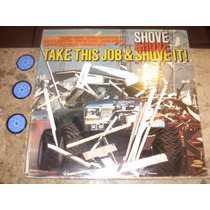 Lp Imp Take This Job Shove It (81) David Allan Coe Paycheck