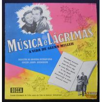 Glenn Miller Música E Lágrimas - Lp Vinil 10 Polegadas