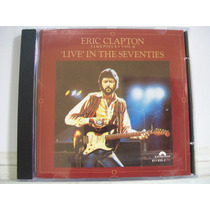 Cd Eric Clapton - Timepieces Vol. 2 - Live In The Seventies