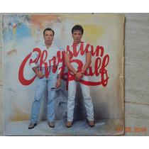 Lp Vinil - Chrystian E Ralf - Louco Por Ela - 1993
