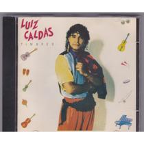 Cd Luiz Caldas Timbres *raridade 1989 (tieta)
