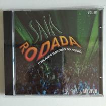 Cd Saia Rodada Vol. 01 Ao Vivo (2002) - 1ª Prensagem Raro!!!